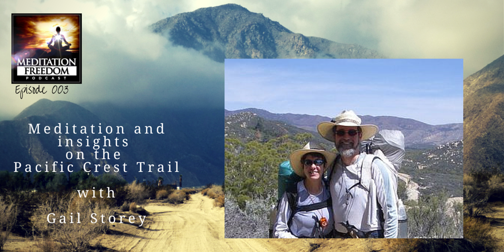 MF 003 Author Gail Storey on the Spiritual Journey of the Pacific Crest Trail Hike