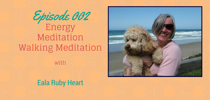 MF 002 Eala Ruby Heart Human Soul Work and Meditation Interview