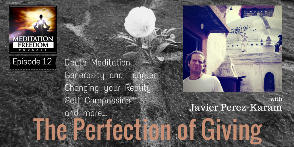 MF 12 – Film Maker and Meditation Instructor Javier Perez-Karam