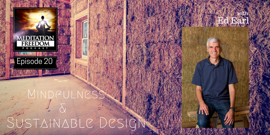 Ed Earl Mindfulness and Sustainable Design