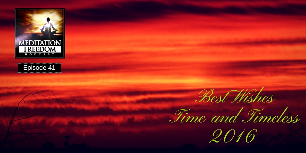 MF 41 – Best Wishes for 2016 and Timeless Moments